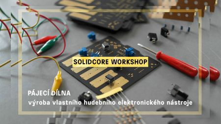 Solid Core bastl workshop
